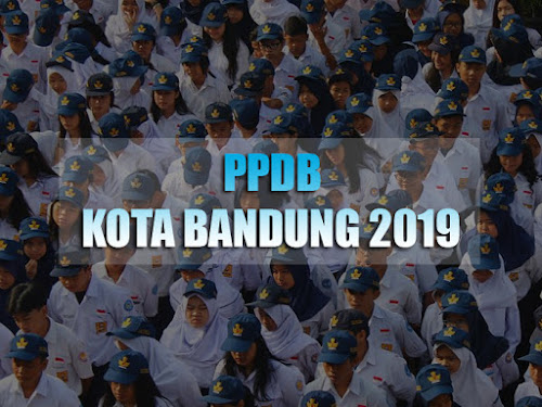 Info PPDB Kota Bandung 2019