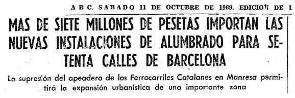 Memoria histórica. En Barcelona tendrán que retirar el alumbrado público de varias calles porque fue instalado en época franquista. ABC, 11 de octubre de 1969