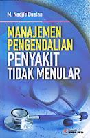 Judul Buku : Manajemen Pengendalian Penyakit Tidak Menular