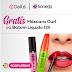 Brindes Grátis - Máscara Curl ou Batom Líquido 12h
