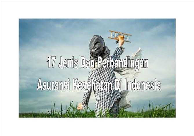 17 Jenis Dan Perbandingan Asuransi Kesehatan Di Indonesia