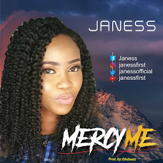 "Janess – ""Mercy Me"" [@Janessofficial]"