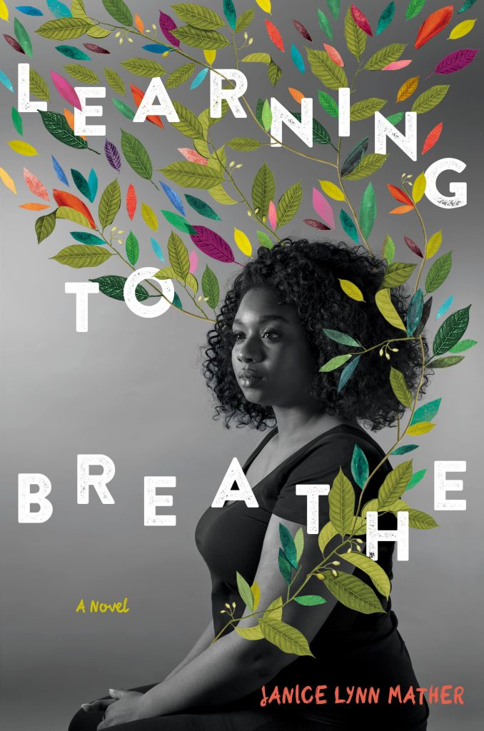 Learning to Breath by Janice Lynn Mather
