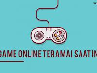 5 Game Online Terpopuler dan Teramai Saat Ini di Indonesia