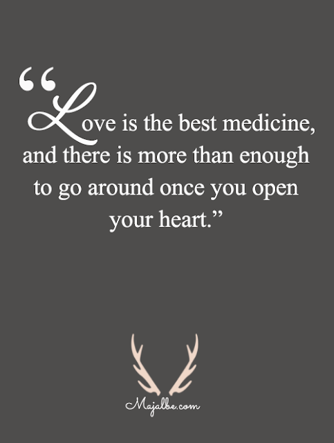 Love Is Medicine Love Quotes