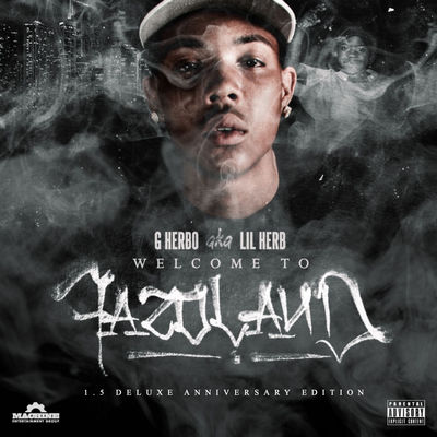 G Herbo - Welcome To Fazoland 1.5 (EP) - Album Download, Itunes Cover, Official Cover, Album CD Cover Art, Tracklist