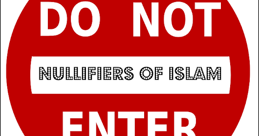 Nullifiers of Islam