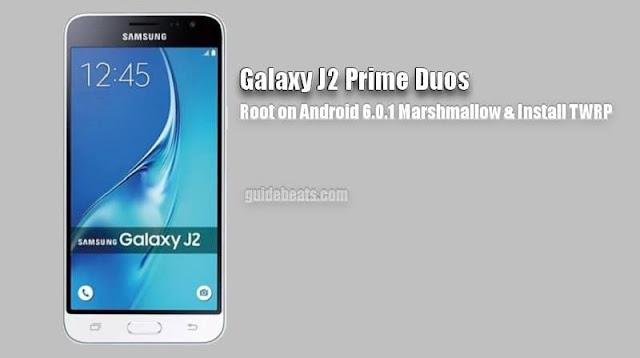 روت سامسونج Root Samsung Galaxy J2 Prime SM-G532F 6.0.1
