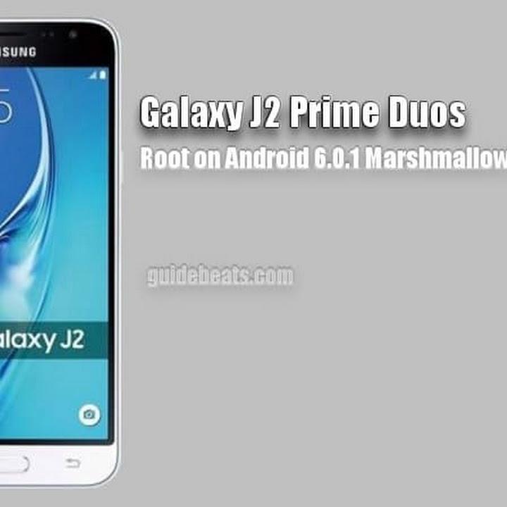 روت سامسونج Root Samsung Galaxy J2 Prime SM-G532F 6 0 1