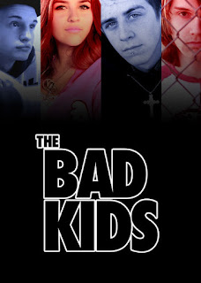 The Bad Kids (2016) ταινιες online seires oipeirates greek subs