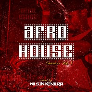Wilson Kentura - Afro House Session Vol. 1