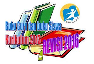 Buku Guru dan Buku Siswa Kurikulum 2013 Revisi 2016 untuk Jenjang SMP/MTs