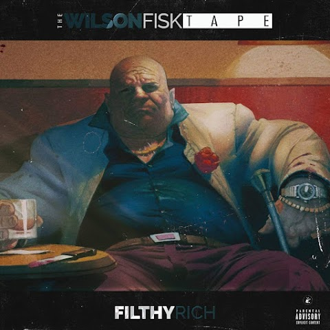"""Filthy Rich (@RealFilthyRich) : """"The Wilson Fisk Tape"""" , 1st official single """"My Familia"""""""