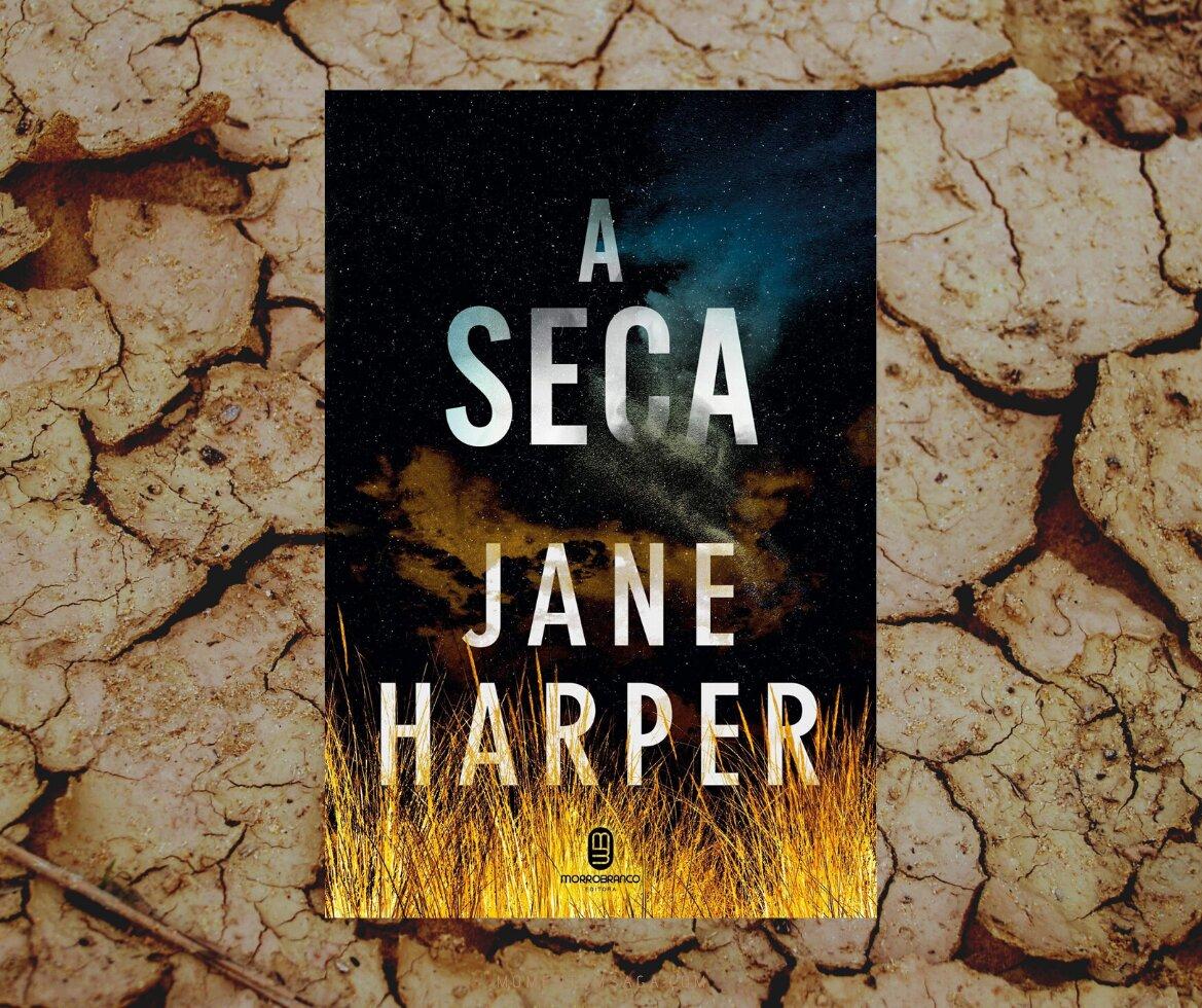 Resenha: A Seca, de Jane Harper