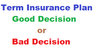 Term_Insurance_Plan_Good_Decision_or_Bad_Decision