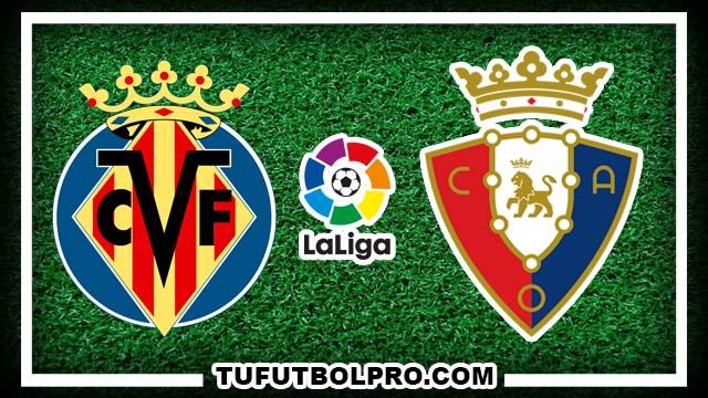 Ver Villarreal vs Osasuna EN VIVO Por Internet Hoy 25 de Septiembre 2016
