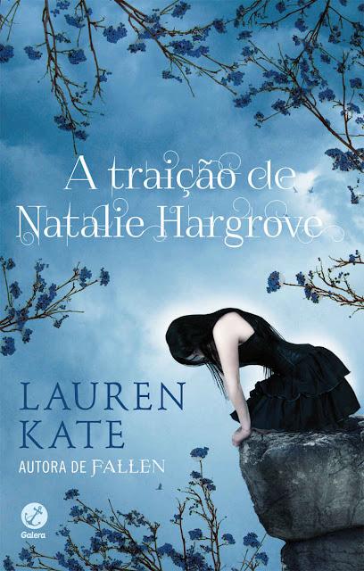 A Traição de Natalie Hargrove Lauren Kate
