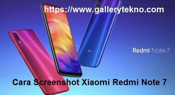 Cara Screenshot Xiaomi Redmi Note 7 Pro