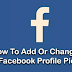 How to Add or Change your Facebook Profile Picture
