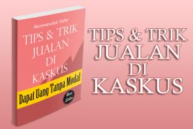 Tips & Trik Jitu Jualan Online di KASKUS