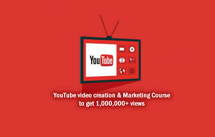 YouTube video creation & Marketing to get 1,000,000+ views - Course