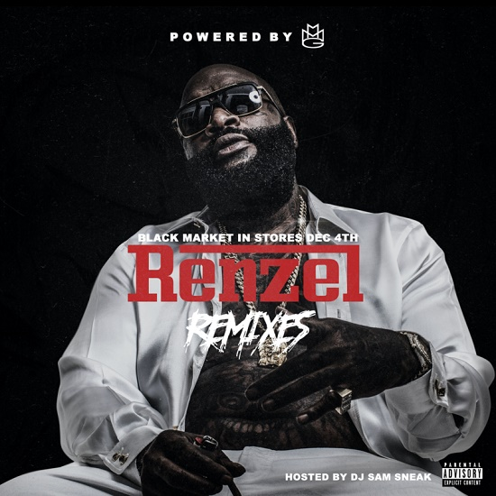 Mixtape: Rick Ross - Renzel Remixes