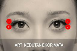 4 Arti Kedutan Ekor Mata . Kamu Harus Tahu