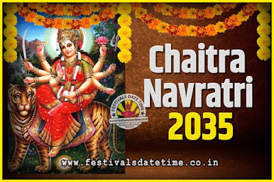 2035 Chaitra Navratri Pooja Date and Time, 2035 Navratri Calendar