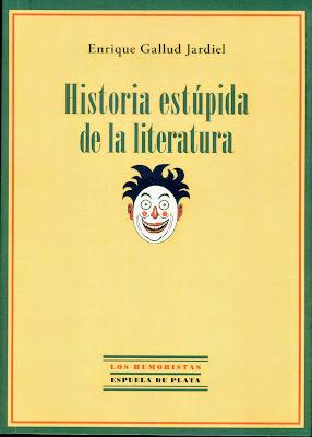 historia-estupida-de-la-literatura-gallud-jardiel
