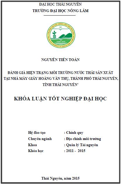 Đánh giá hiện trạng môi trường nước thải sản xuất tại nhà máy giấy Hoàng Văn Thụ thành phố Thái Nguyên tỉnh Thái Nguyên