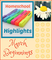 Homeschool Highlights - March Beginnings on Homeschool Coffee Break @ kympossibleblog.blogspot.com  #HomeschoolHighlights #homeschool