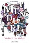https://miss-page-turner.blogspot.com/2017/04/rezension-menduria-das-buch-der-welten.html