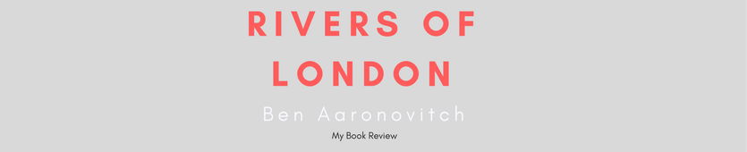 Rivers Of London Banner