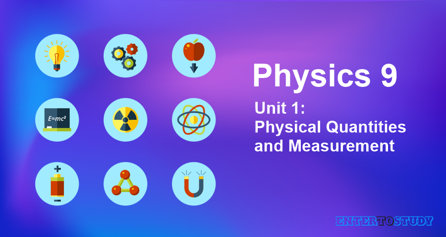KIPS 9th Class Physics Notes Unit 1: Physical Quantities and Measurement