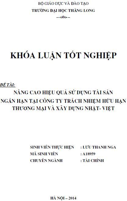 Nâng cao hiệu quả sử dụng tài sản ngắn hạn tại công ty TNHH Thương mại và Xây dựng Nhật - Việt