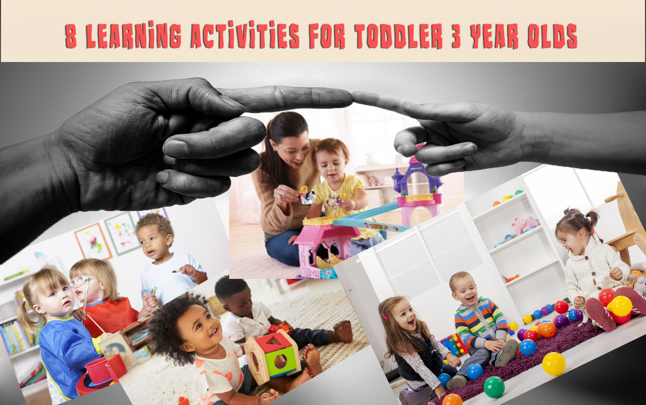 8 Learning Activities For Toddler 3 Year Olds