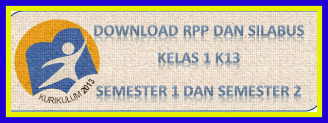 Download Contoh RPP Dan Silabus SD Kurikulum 2013 Semester 1 dan 2 Tahun 2018/2019
