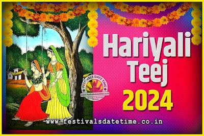 2024 Hariyali Teej Festival Date and Time, 2024 Hariyali Teej Calendar