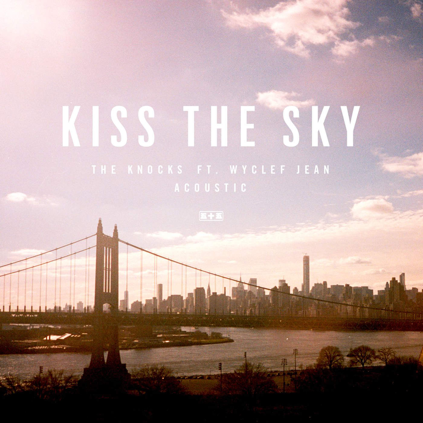 The Knocks - Kiss the Sky (feat. Wyclef Jean) [Acoustic] - Single Cover