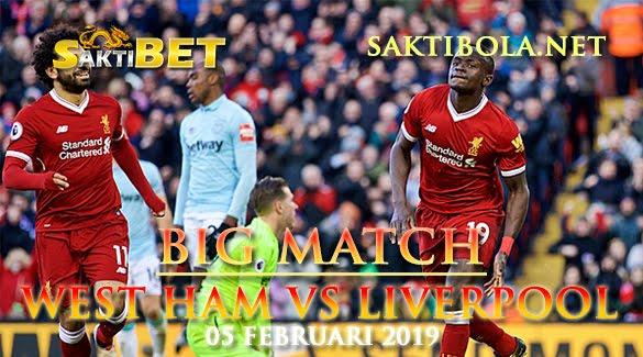 Prediksi Sakti Taruhan bola West Ham Vs Liverpool 5 Februari 2019