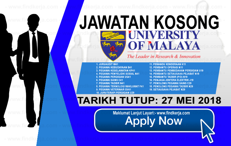 Jawatan Kerja Kosong UM - Universiti Malaya logo www.findkerja.com mei 2018