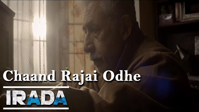 Chaand Rajai Odhe Lyrics - Irada - Papon