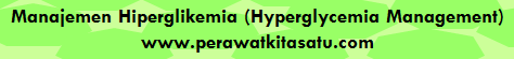 Manajemen Hiperglikemia (Hyperglycemia Management)
