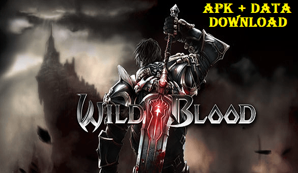 Download Wild Blood Apk MOD OBB Data Android Game