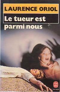 Vie quotidienne de FLaure : Le tueur est parmi nous - Laurence ORIOL
