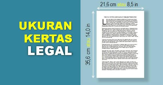 Ukuran Kertas Legal dalam CM, MM, dan INCH + Contoh