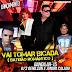 Banda Ar-15 - Vai  Tomar  Bicada (Batidão Romãntico) (Dj Genilson Incomparável & Dj Jr Calado de Castanhal)
