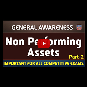 Non Performing Assets (NPA) | Part 2 | General Awareness | All Competitive Exams