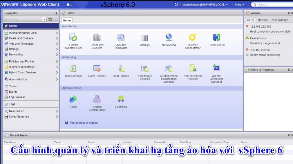 Cấu hình,quản lý và triển khai hạ tầng ảo hóa với  vSphere 6