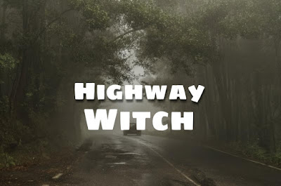Highway Witch ( Scary Stories )